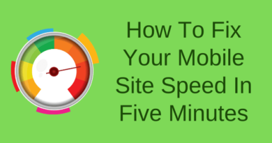 Fix Your Mobile Site Speed In Five Minutes