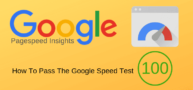 How To Pass The Google Speed Test With Pagespeed Insights