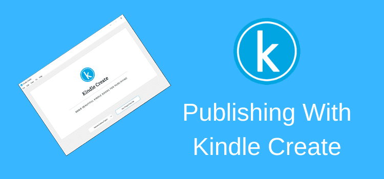 How To Publish With Kindle Create