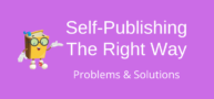 15 Common Self-Publishing Problems And How To Avoid Them