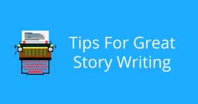 Tips For Great Story Writing