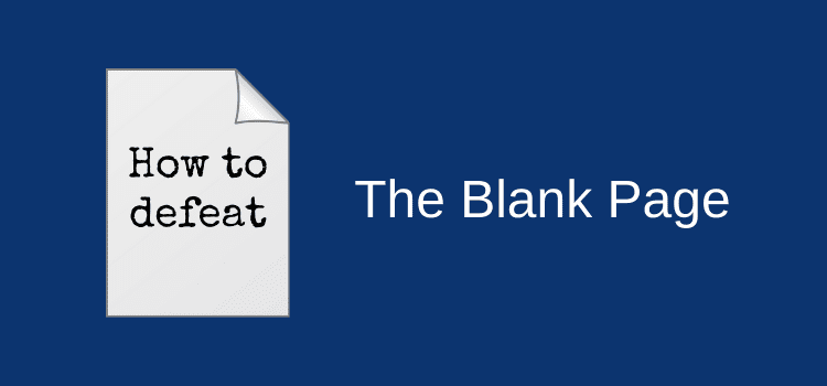Defeat The Blank Page