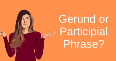 Is It A Gerund or Participial Phrase