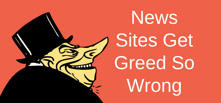 News Sites Get Greed Wrong