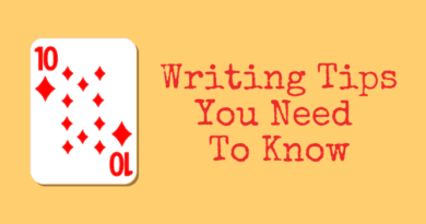 10 Writing Tips You Need To Know