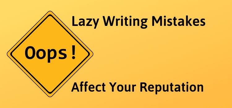 Lazy Writing Mistakes