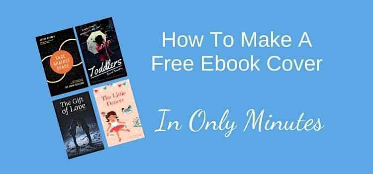 How You Can Make A Free Ebook Cover
