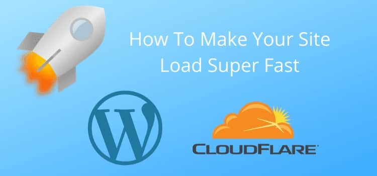 Cloudflare cache everything fast site load