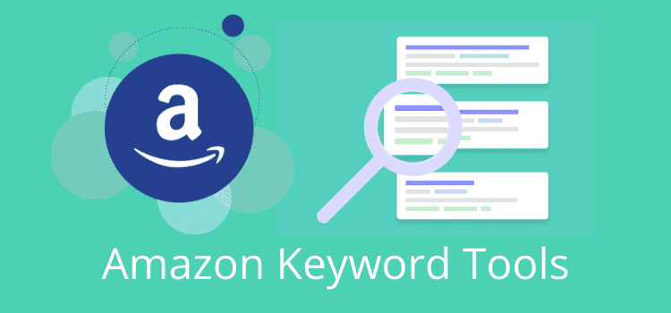 Amazon Keyword Tools