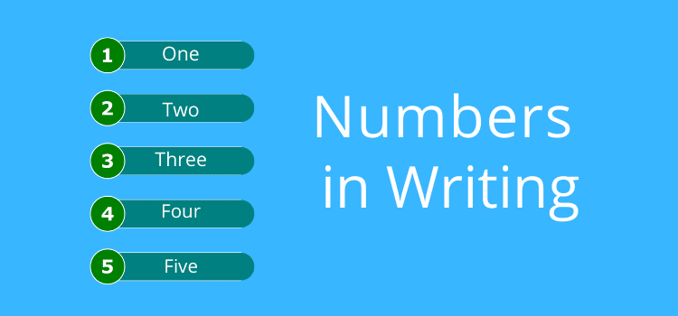 When do you spell out numbers in your writing