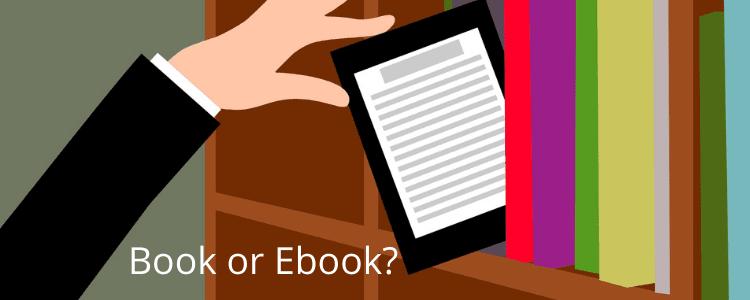Book or Ebook