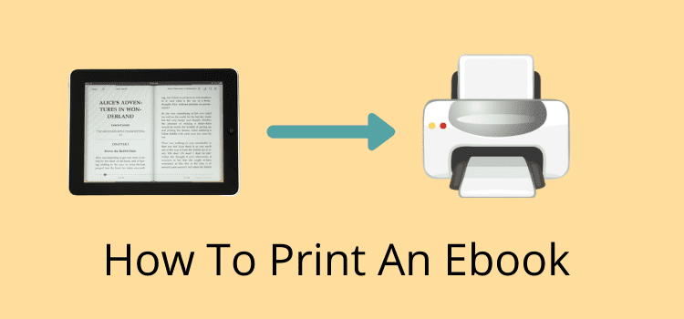 Learn How To Print An Ebook