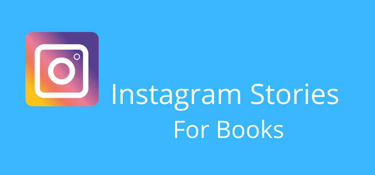 Use Instagram Stories For Books