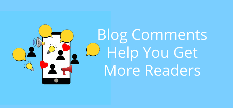 Blog Comments More Readers