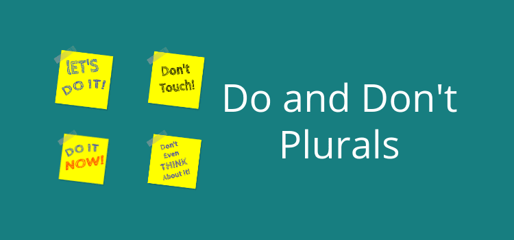 Make Do And Don't Plural