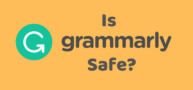 grammarly safe