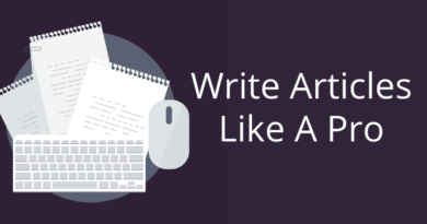 How To Write Articles Like A Pro