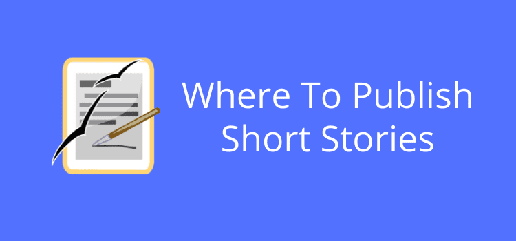 Where To Publish Short Stories Online