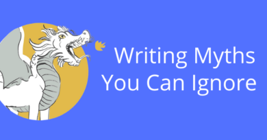 Writing Myths You Can Ignore