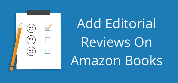 Add Editorial Reviews On Amazon Books