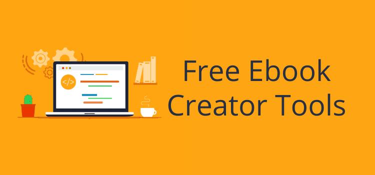 Free Ebook Creator Tools