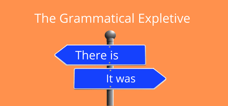 The Grammatical Expletive