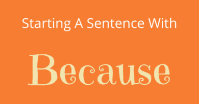 Start A Sentence With Because
