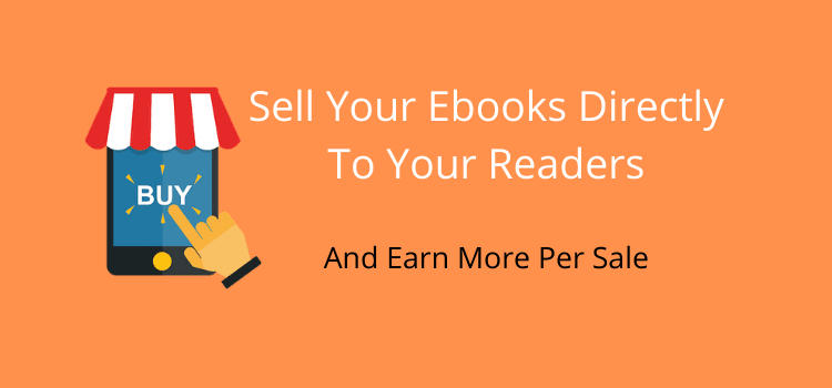 Sell Your Ebooks Directly