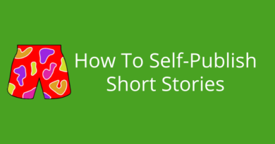 How To Self-Publish Short Stories