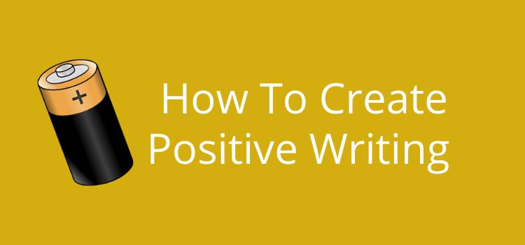 Positive Writing